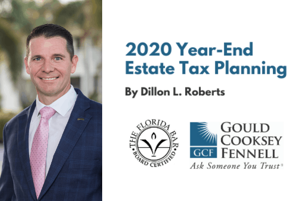 2020 Year-End Estate Tax Planning, Part One