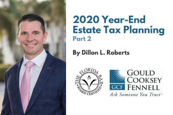 2020 Year-End Estate Tax Planning, Part Two