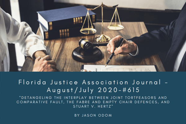 Attorney Jason Odom Published in the Florida Justice Association Journal